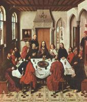 Dieric Bouts : The Last Supper